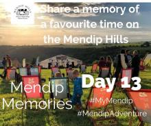 Share a memory of a favourite time on the Mendip Hills